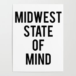 MIDWEST STATE OF MIND Poster