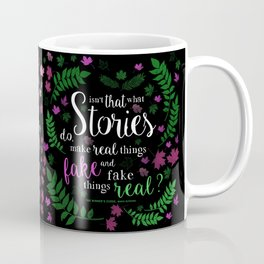 Isn't That What Stories Do? (in Floral Black) Coffee Mug