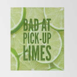 Pick Up Limes Throw Blanket