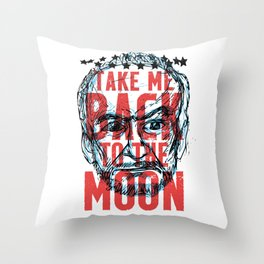 Buzz Aldrin's Face: Take Me Back to the Moon! Throw Pillow