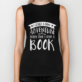 I Start a New Adventure Every Time I Open a Book! - Inverted Biker Tank