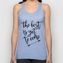The best is yet to come minimalist black & white arrow Unisex Tank Top