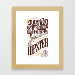 Ridin' Around With the Hipster Framed Art Print