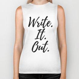 Write. It. Out. Biker Tank