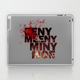 Eeny Meeny Miny Moe Laptop & iPad Skin