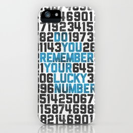 Do You Remember Your Lucky Number? iPhone Case