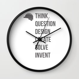 Think Question Design Create Solve Invent Learn Civil Engineering Engineer Mechanical Electrical Wall Clock