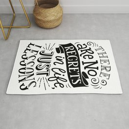 There are no regrets in life, just lessons - positive humor quotes typography illustration Rug