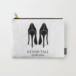 Stand Tall Darling Carry-All Pouch