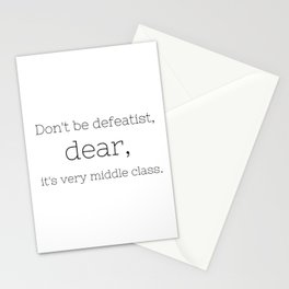 Don't be defeatist, Dear - Downton Abbey - TV Show Collection Stationery Cards