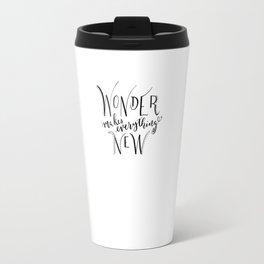 wonder makes everything new Travel Mug