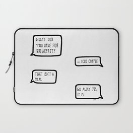 iced coffee is a meal Laptop Sleeve