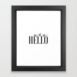 Hello Sign Printable Art Why Hello Gift Idea Valentines Day Decor Women Gift Inspirational Print Framed Art Print