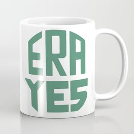 ERA YES (Green on white) Coffee Mug