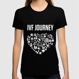 IVF Gift Warrior Dad Mom Heart Transfer Day Infertility product T-shirt