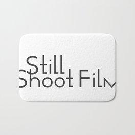 I Still Shoot Film! Bath Mat