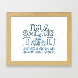 Sailing Dad Framed Art Print