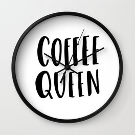 Coffee queen - typography print Wall Clock