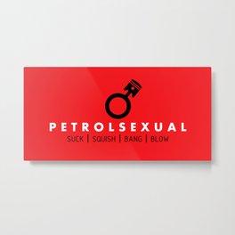 PETROLSEXUAL v1 HQvector Metal Print