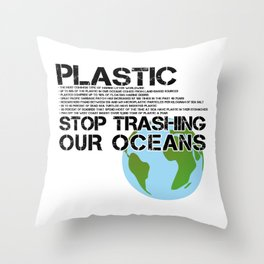 Anti Plastic Ocean Water Pollution Facts Protest (Read Fine Print) Throw Pillow