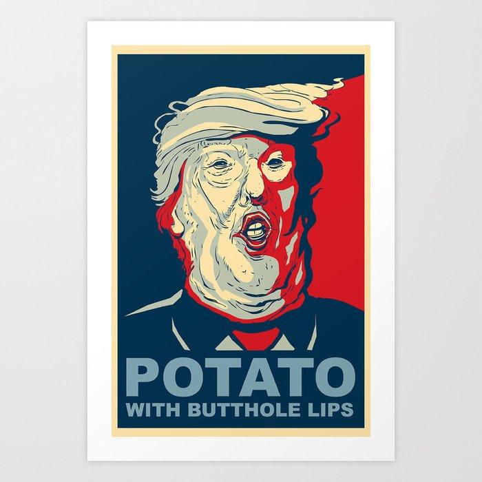 """Potato with Butthole Lips"" Art Print"