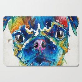 Colorful Pug Art - Smug Pug - By Sharon Cummings Cutting Board