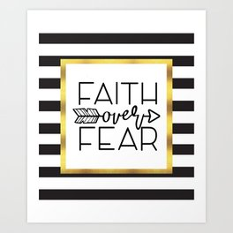 Faith Over Fear Quote Art Print