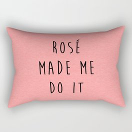 Rosé Do It Funny Quote Rectangular Pillow