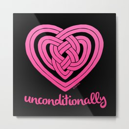 UNCONDITIONALLY in pink on black Metal Print