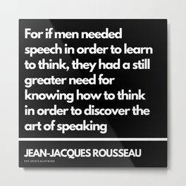 72|Jean-Jacques Rousseau Quotes | 201106 Social Contract Writer Writing Literature Literary Metal Print