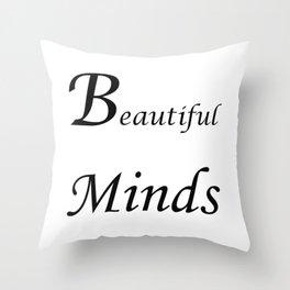 Beautiful minds Throw Pillow