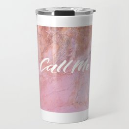 Call Me Travel Mug