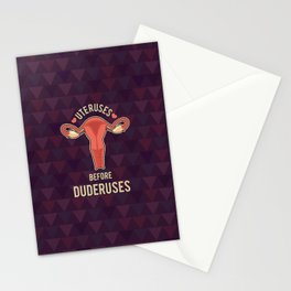 Uteruses before duderuses Stationery Cards