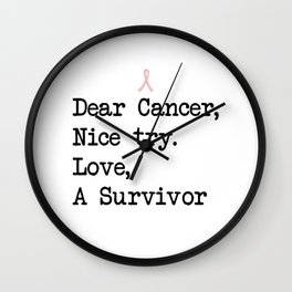 Nice Try, Cancer (Black Text) Wall Clock