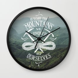 Hiking motivational quote Wall Clock