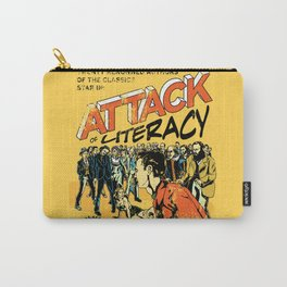 Attack of Literacy Carry-All Pouch