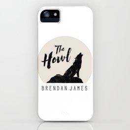 Brendan James, The Howl iPhone Case