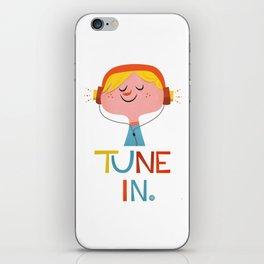 Tune in. iPhone Skin