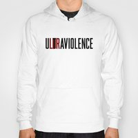 ultraviolence Hoodies featuring LDR by TurbosSpider