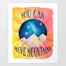 You Can Move Mountains - Galaxy Night Sky Motivational Watercolor Art Print