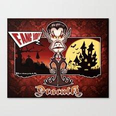 Dracula...Fangs you! (Lugosi style) Canvas Print