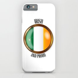 Irish Proud Flag Button iPhone Case
