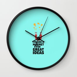 Great Idea Magnet T-Shirt for Women, Men and Kids Wall Clock
