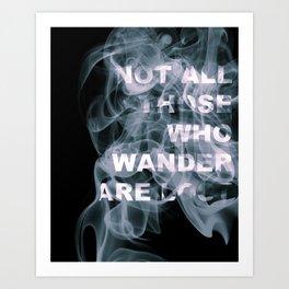 Smoke Quote Art Print