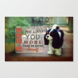 A Dog That Loves You Canvas Print