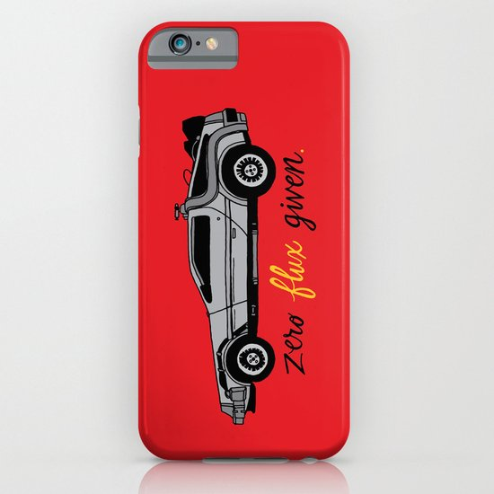 Zero Flux Given. iPhone & iPod Case