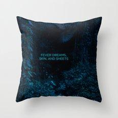 Fever Dreams Throw Pillow