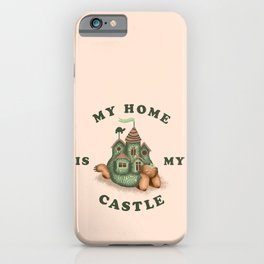 My Home Is My Castle iPhone Case