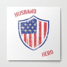 Husband Daddy Protector Hero Fathers Day American Flag Dad Metal Print