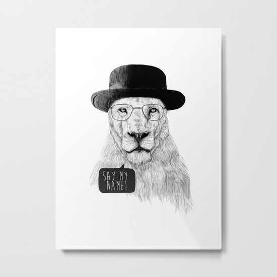 Say my name Metal Print